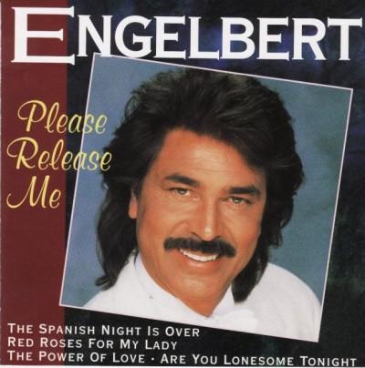 Engelbert Humperdinck - Please Release Me