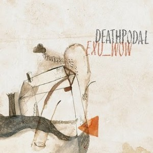 Deathpodal - Exu_Wow