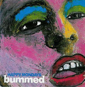 Happy Mondays - Bummed