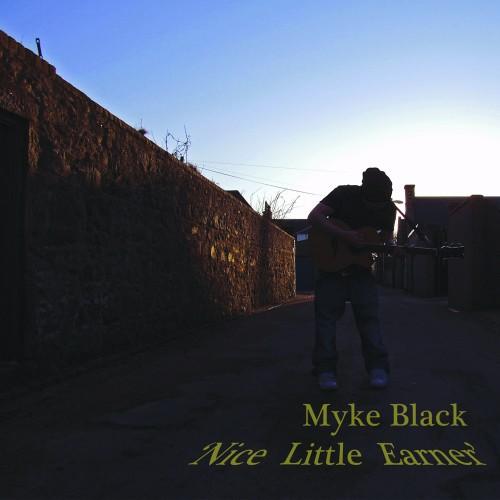 Myke Black - Nice Little Earner
